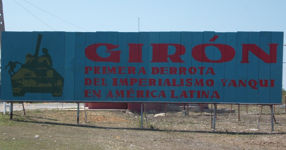 Giron - The first defeat of the yankee imperialists in Latin America.
